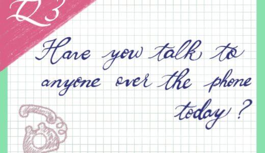 英語日記:電話で話した?